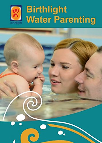 Birthlight Water Parenting