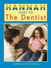Hannah Goes to the Dentist