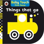 Baby Touch - First Focus Things That Go