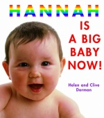 Hannah is a Big Baby Now!