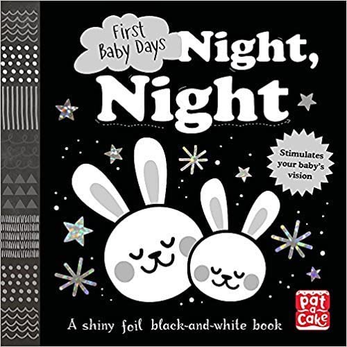 Night Night: A touch-and-feel board book for your baby to explore (First Baby Days)